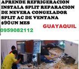 CURSO REFRIGERACION GUAYAQUIL APRENDE REPARACION DE NEVERA SPLIT CONGELADOR VENTANA 0968246063